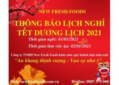 Thông Báo Lịch Nghỉ Tết Dương Lịch Công Ty Tnhh New Freshh Foods 2021